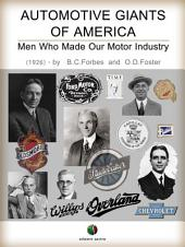 Automotive giants of America: Men who made our Motor Industry