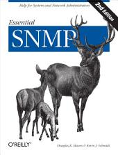 Essential SNMP: Help for System and Network Administrators, Edition 2
