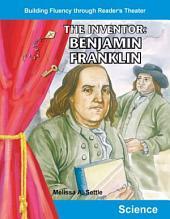 The Inventor: Benjamin Franklin
