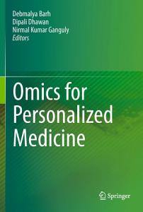 Omics for Personalized Medicine