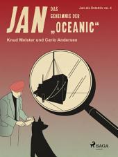 "Das Geheimnis der ""Oceanic"": Band 4"