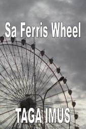 Sa Ferris Wheel: A Tagalog Gay Love Story