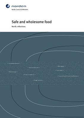 Safe and Wholesome Food PDF
