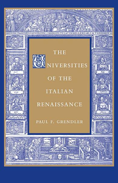 The Universities of the Italian Renaissance PDF