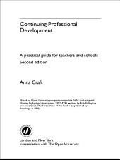 Continuing Professional Development: A Practical Guide for Teachers and Schools, Edition 2