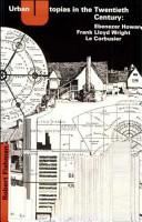 Urban Utopias in the Twentieth Century PDF
