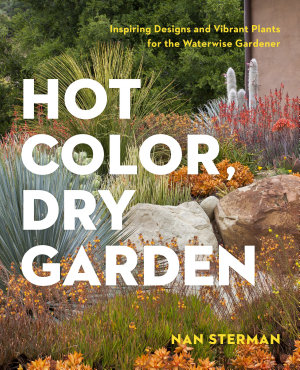 Hot Color  Dry Garden