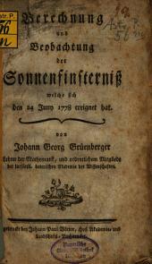Berechnung und Beobachtung der Sonnenfinsterniß, welche sich den 24 Juny 1778 ereignet hat