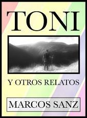 Toni: Y otros relatos