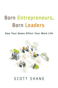 Born Entrepreneurs  Born Leaders