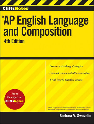 CliffsNotes AP English Language and Composition  4th Edition