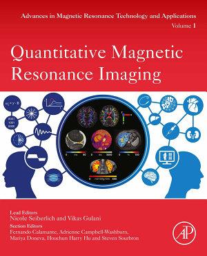Quantitative Magnetic Resonance Imaging