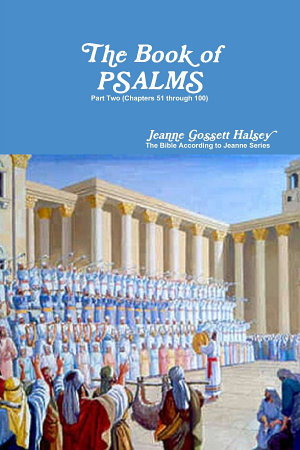 The Book of PSALMS  Part Two  Chapters 51 through 100