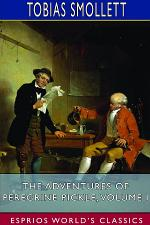 The Adventures of Peregrine Pickle, Volume I (Esprios Classics)