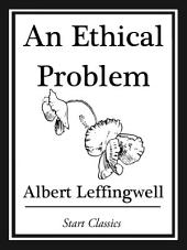 An Ethical Problem