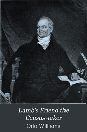 Lamb's friend the census-taker: life and letters of John Rickman