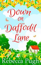 Down on Daffodil Lane