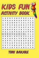 Kids Fun Activity Book