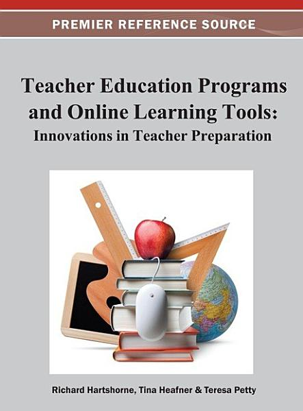 Teacher Education Programs and Online Learning Tools  Innovations in Teacher Preparation PDF