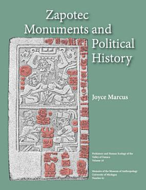 Zapotec Monuments and Political History PDF