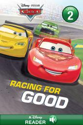Cars: Racing for Good: A Disney Read-Along (Level 2)