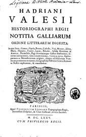 Notitia Galliarum ordine litterarum digesta