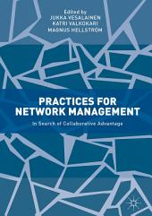 Practices for Network Management: In Search of Collaborative Advantage