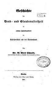 Geschichte der Denk- und Glaubensfreiheit im ersten Jahrhundert der Kaiserherrschaft und des Christenthums