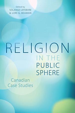 Religion in the Public Sphere PDF