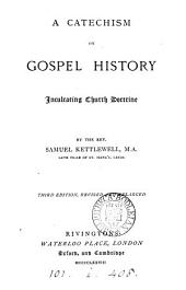 A catechism on gospel history