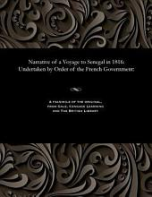 Narrative of a voyage to Senegal in 1816: undertaken by order of the French Government ...