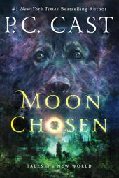 Moon Chosen: Tales of a New World