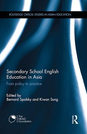 Secondary School English Education in Asia PDF
