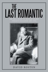 The Last Romantic: The True Story of Spanish pianist Enrique Granados 1867-1916