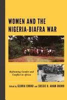 Women and the Nigeria Biafra War PDF