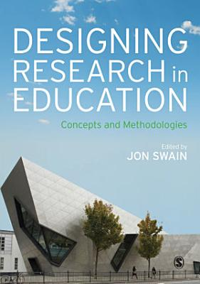 Designing Research in Education PDF