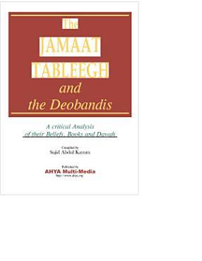Deobandi s  Tableegh Jamaat  Beliefs PDF