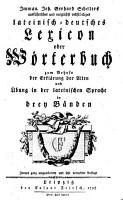Ausf  hrliches und m  gligst vollst  ndiges lateinisch  deutsch  und deutsch lateinisches Lexicon PDF