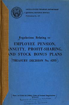 Regulations Relating to Employee Pension  Annuity  Profit sharing  and Stock Bonus Plans PDF