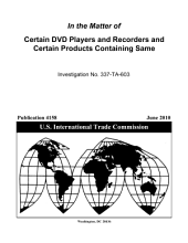 Certain DVD Players and Recorders and Certain Products Containing Same, Inv. 337-TA-603