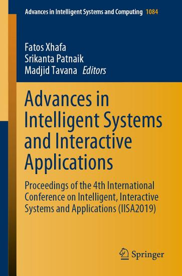 Advances in Intelligent Systems and Interactive Applications PDF