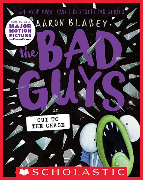 Download The Bad Guys in Cut to the Chase  The Bad Guys  13  Book