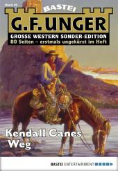 G. F. Unger Sonder-Edition - Folge 040: Kendall Canes Weg