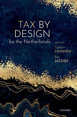 Tax by Design for the Netherlands