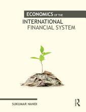 Economics of the International Financial System
