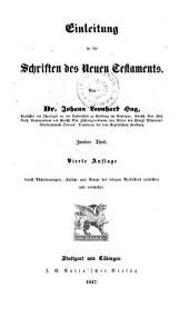 Einleitung in die Schriften des Neuen Testaments. 4., verm. Aufl: Band 2