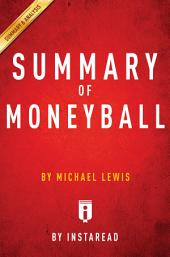 Moneyball: by Michael Lewis | Summary & Analysis