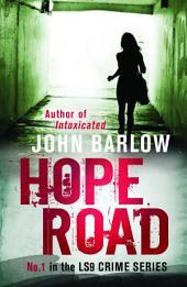 Hope Road: John Ray / LS9 crime thrillers #1