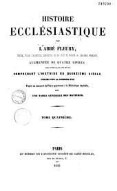 Histoire ecclésiastique: Augmentée de quatre livres comprenant l'histoire du quinzième siècle: Tome Quatrième