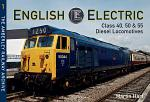 English Electric Class 40, 50 & 55 Diesel Locomotives